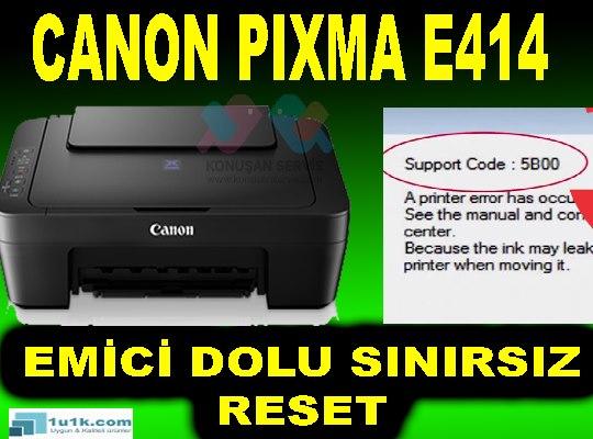 Canon PIXMA E414 5B02 Hata Kodu Emici Dolu Hatası Gireme