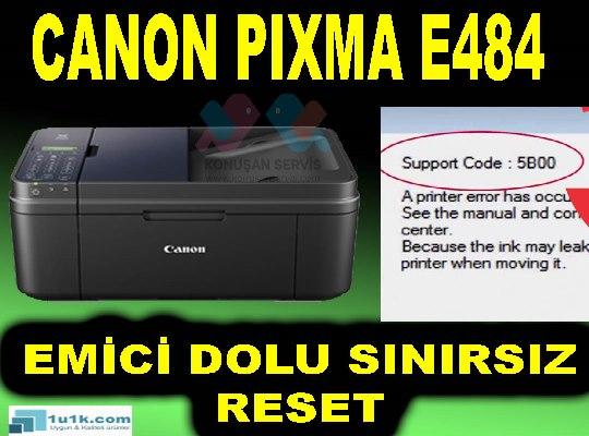 Canon E484 5B02 Hata Kodu Emici Dolu Hatası Gireme