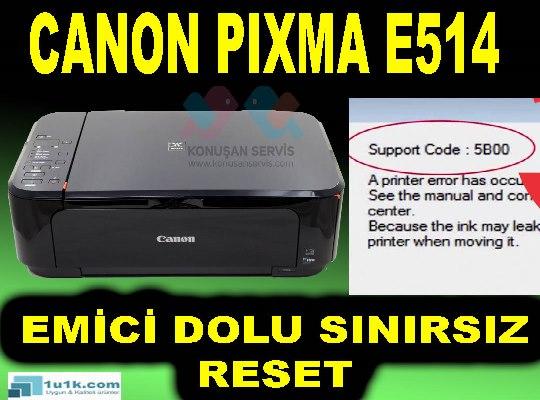 Canon PIXMA E514 5B02 Hata Kodu Emici Dolu Hatası Gireme