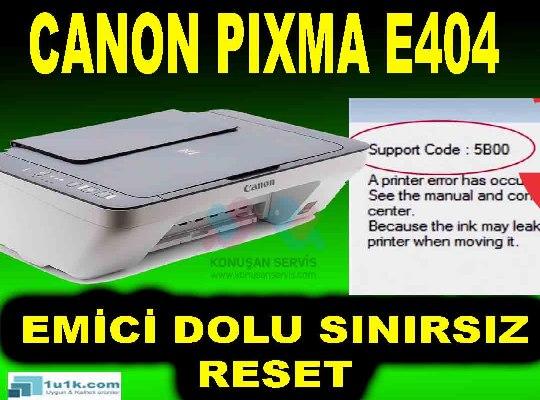 Canon PIXMA E404 5B02 Hata Kodu Emici Dolu Hatası Gireme